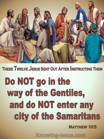 Matthew 10:5 Do Not Go To The Gentiles Or Samaritans (brown)